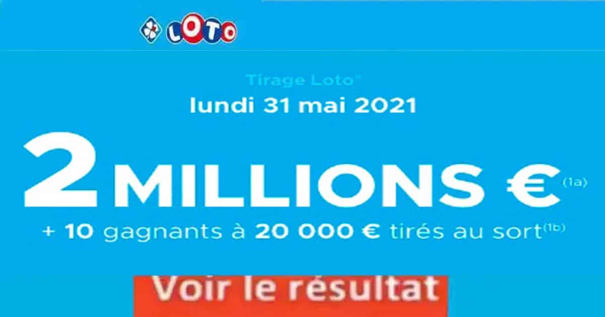 Resultat LOTO 31 mai 2021 joker+ et codes loto gagnant