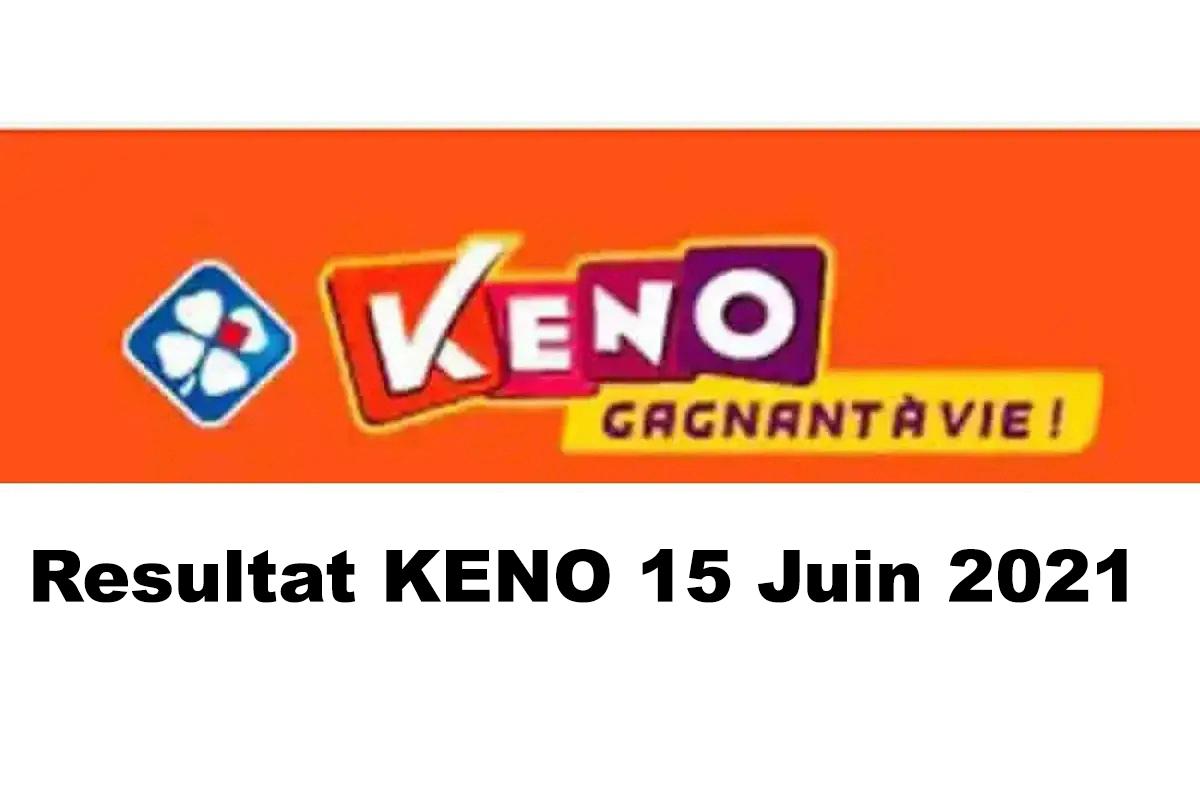 Resultat KENO 15 Juin 2021 tirage midi et soir