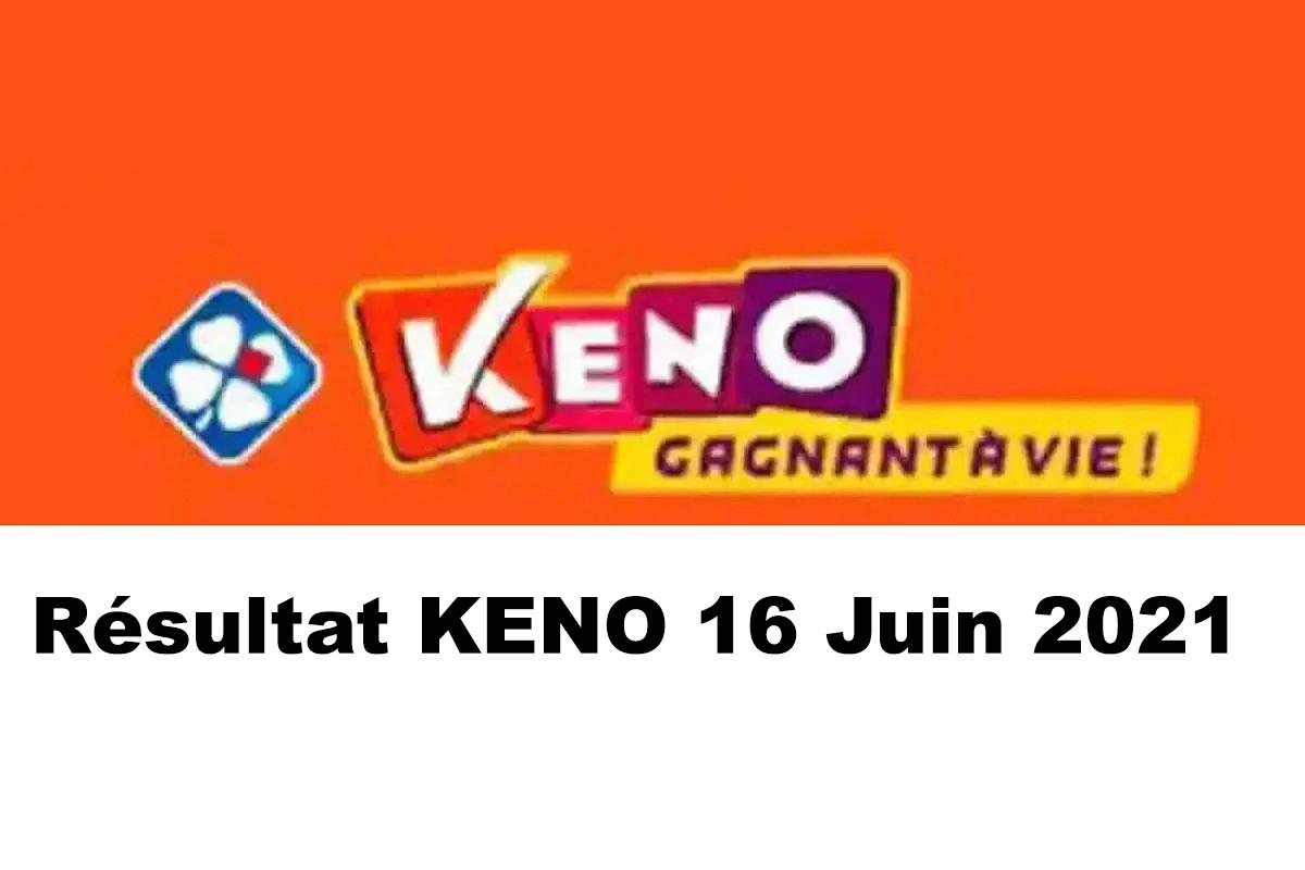 Resultat KENO 16 Juin 2021 tirage midi et soir