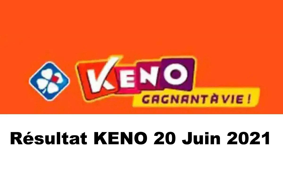 Resultat KENO 20 Juin 2021 tirage midi et soir