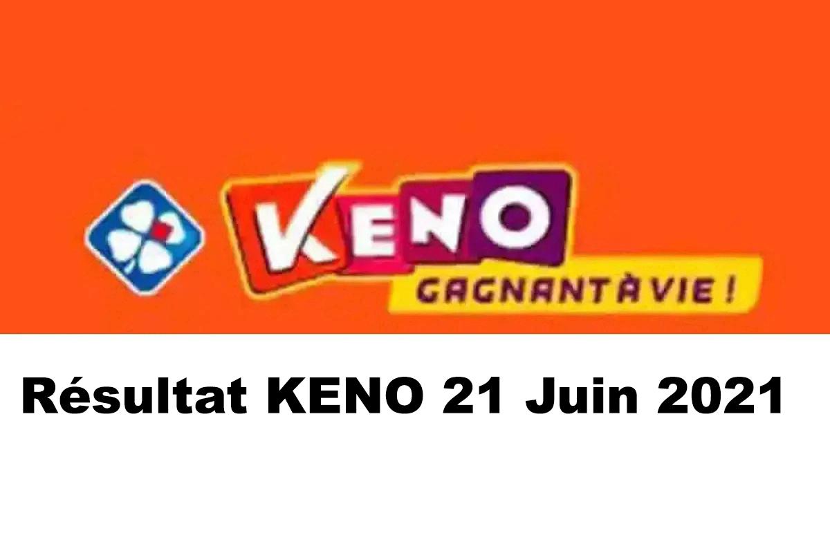 Resultat KENO 21 Juin 2021 tirage midi et soir