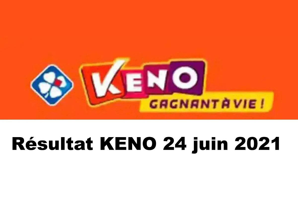 Resultat KENO 24 Juin 2021 tirage midi et soir