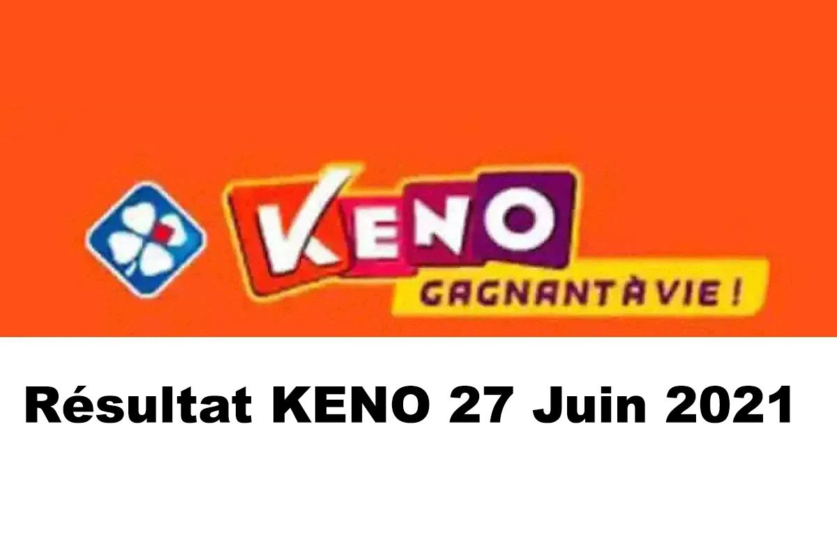 Resultat KENO 27 Juin 2021 tirage midi et soir