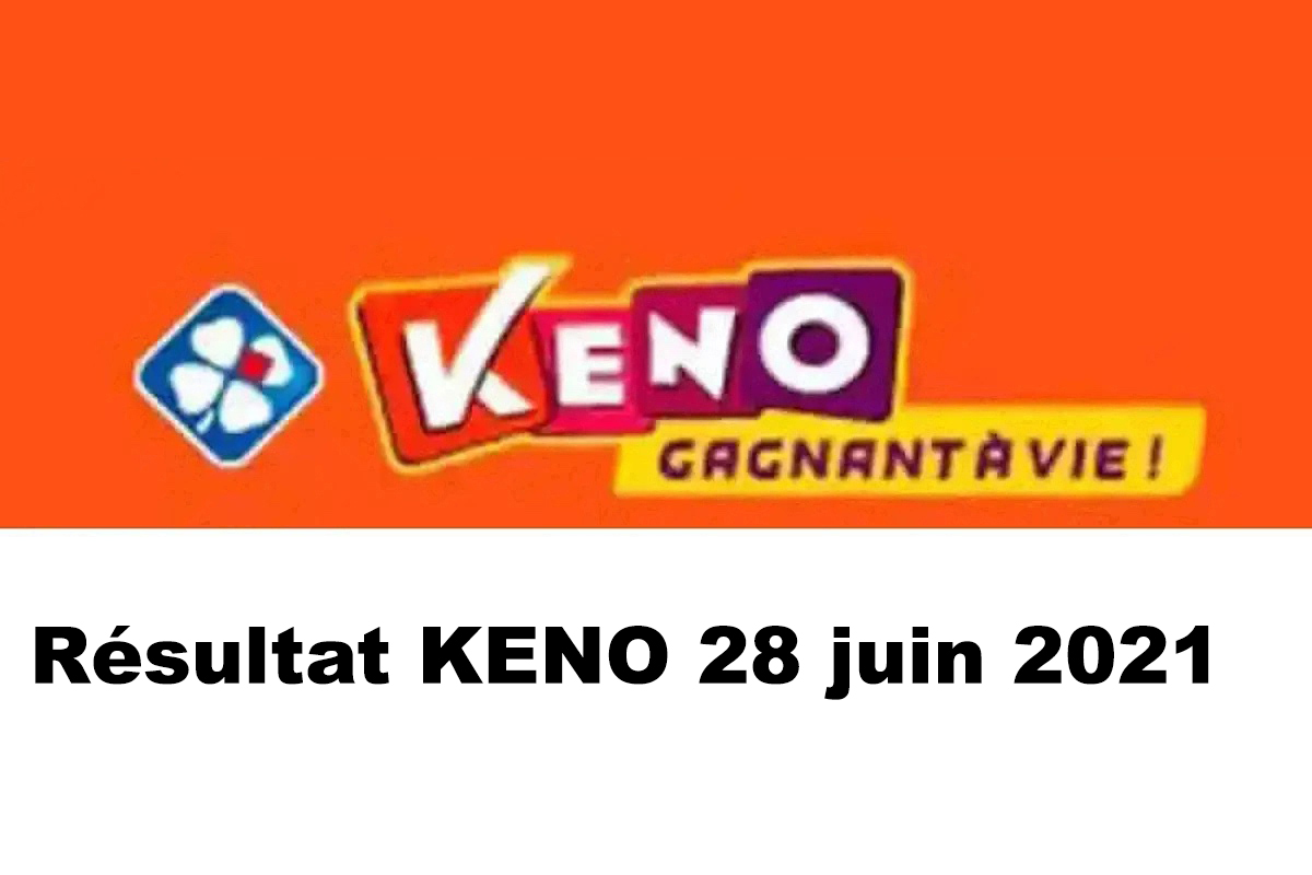 Resultat KENO 28 Juin 2021 tirage midi et soir