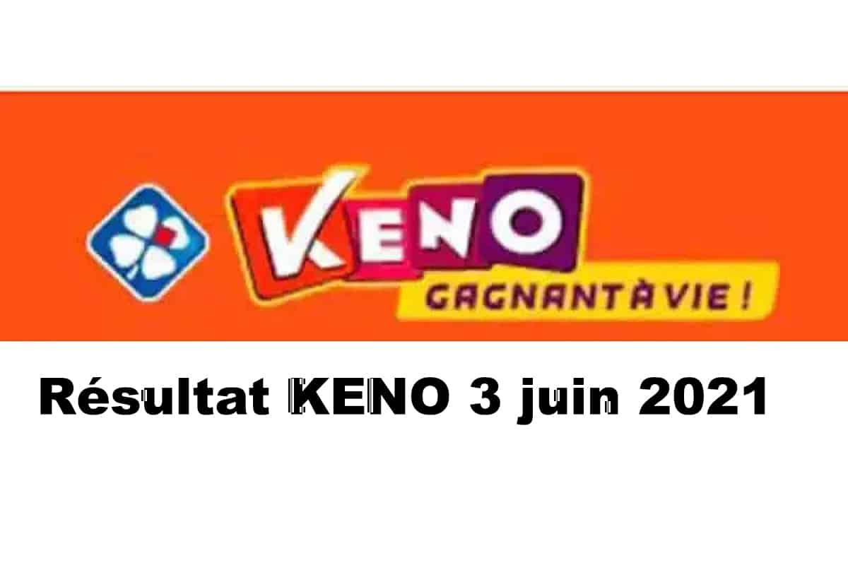 Resultat KENO 3 Juin 2021 tirage midi et soir