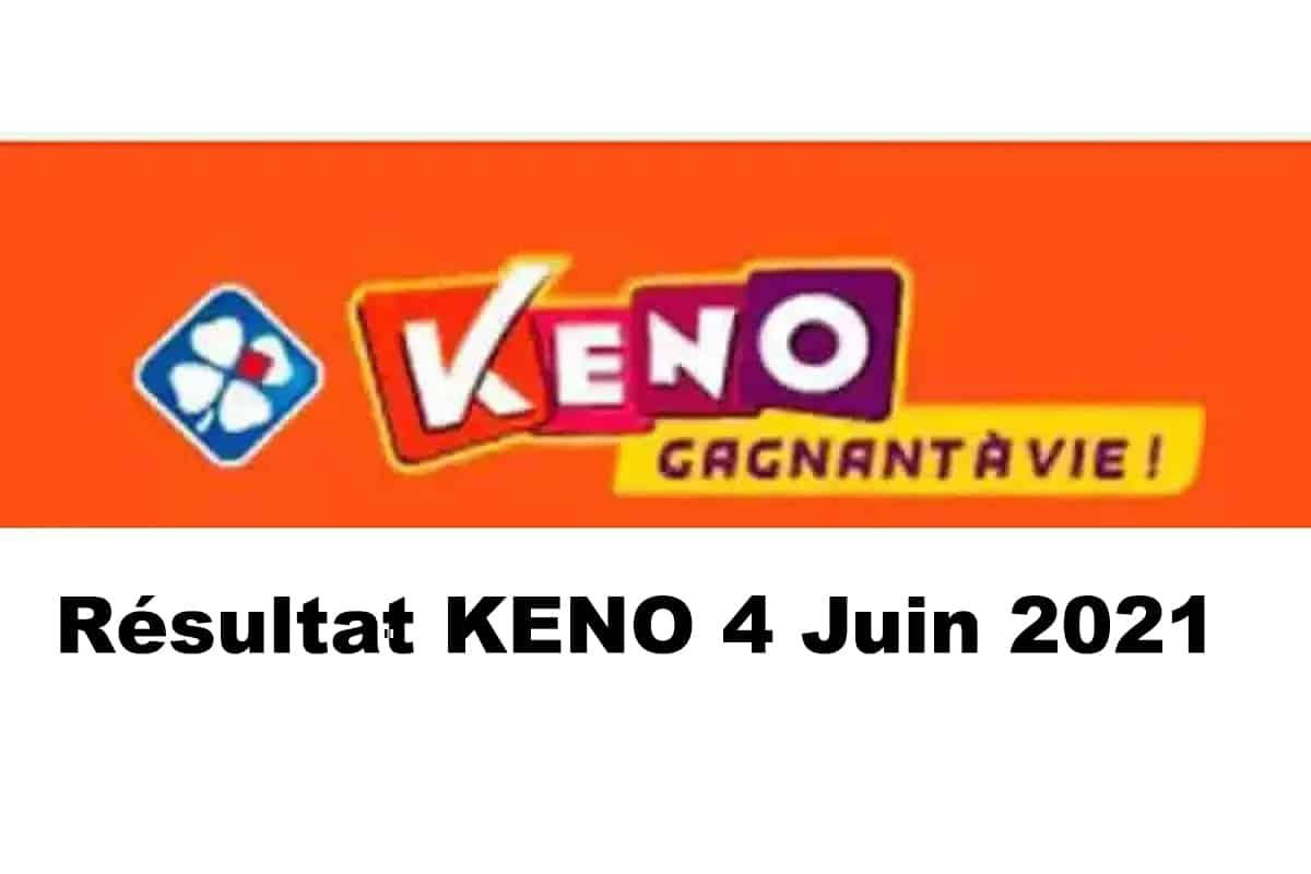 Resultat KENO 4 Juin 2021 tirage midi et soir