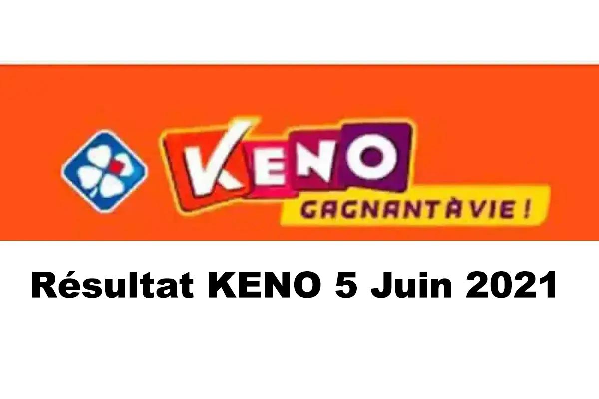 Resultat KENO 5 Juin 2021 tirage midi et soir