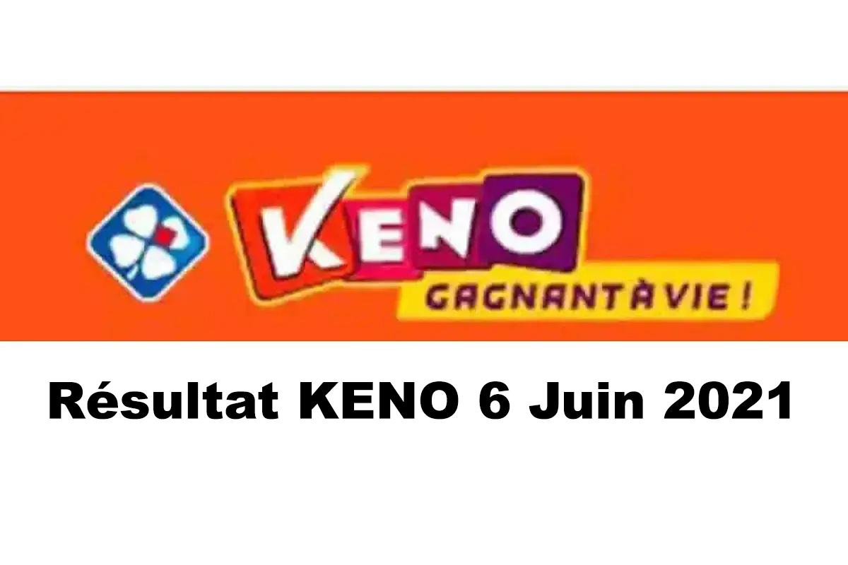 Resultat KENO 6 Juin 2021 tirage midi et soir