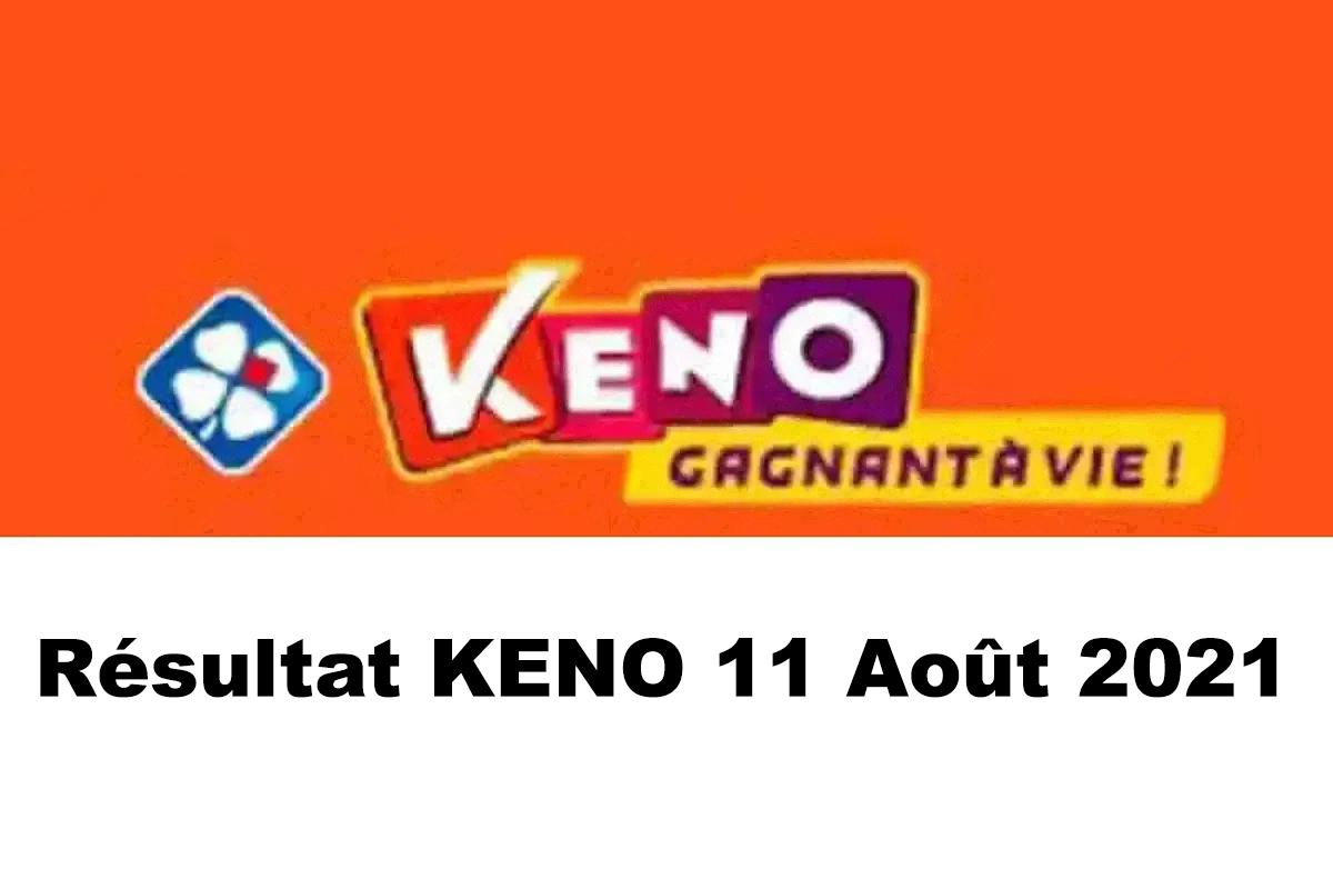 Resultat KENO 11 aout 2021 tirage midi et soir