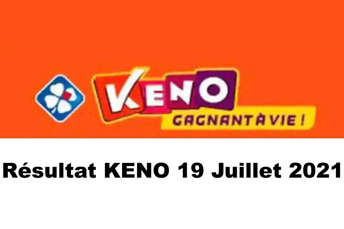 Resultat KENO 19 juillet 2021 tirage midi et soir