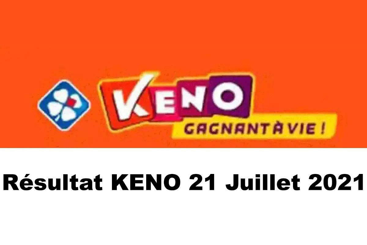 Resultat KENO 21 juillet 2021 tirage midi et soir
