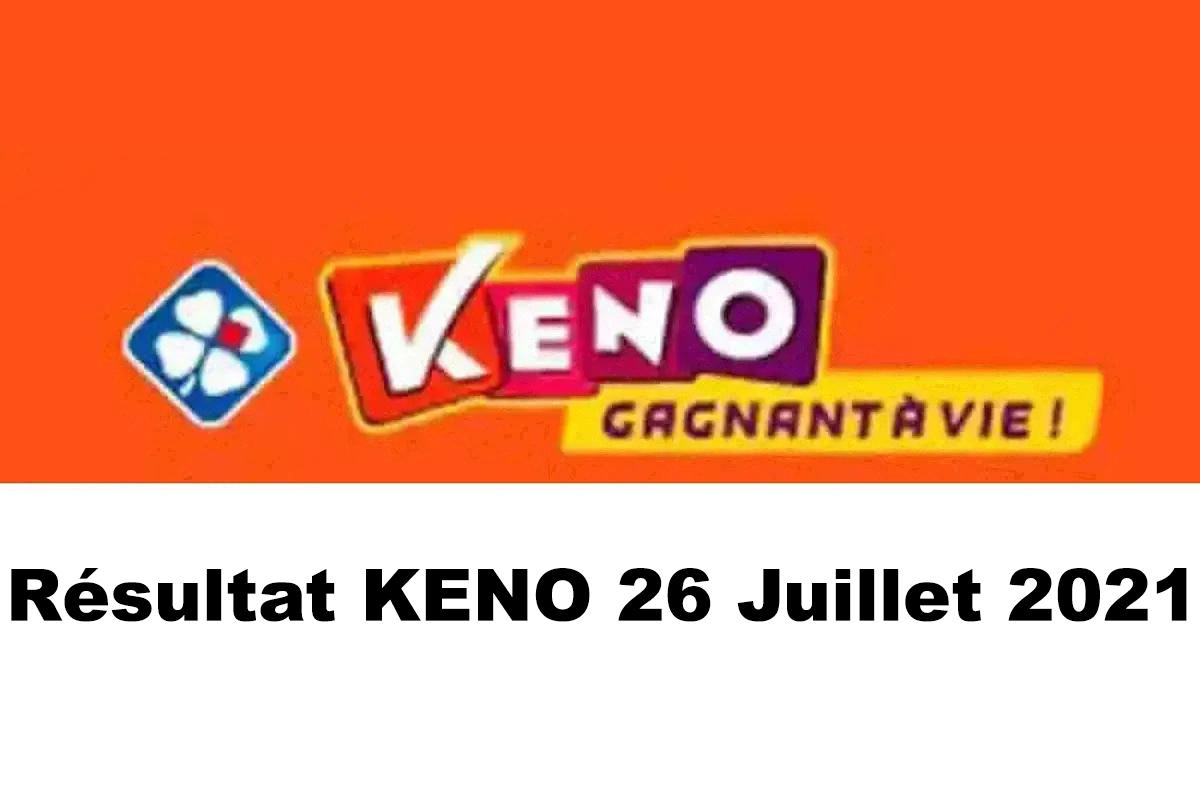 Resultat KENO 26 juillet 2021 tirage midi et soir