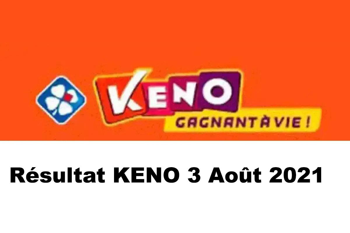 Resultat KENO 3 aout 2021 tirage midi et soir
