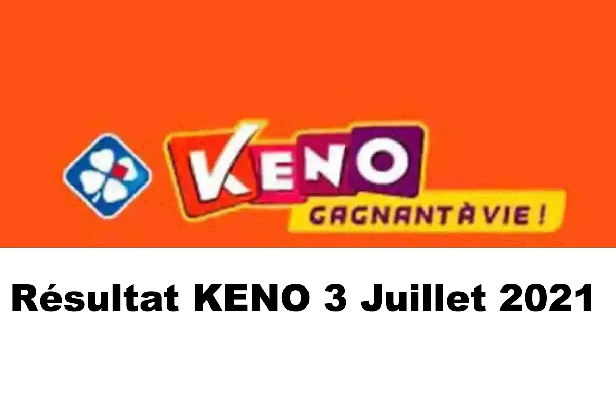 Resultat KENO 3 juillet 2021 tirage midi et soir
