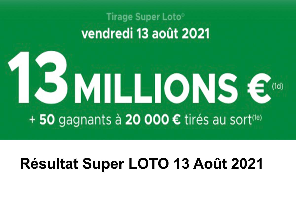 Resultat super loto 13 aout 2021
