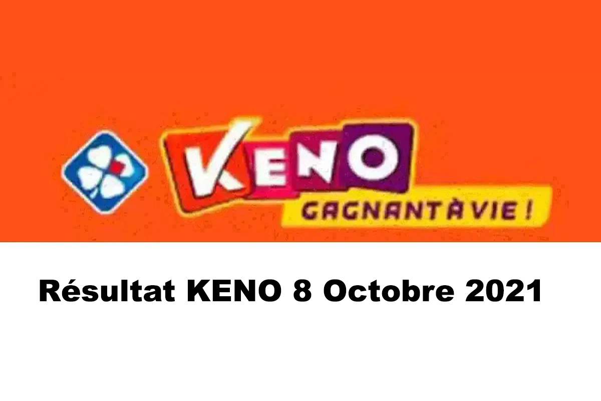 Resultat KENO 8 octobre 2021 tirage midi et soir
